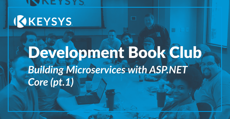Development Book Club: Building Microservices with ASP.NET Core (pt.1)