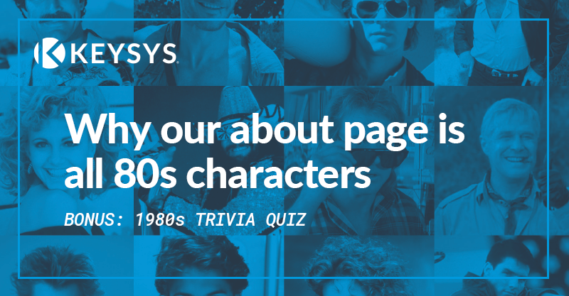 Why our about page is all 80s characters