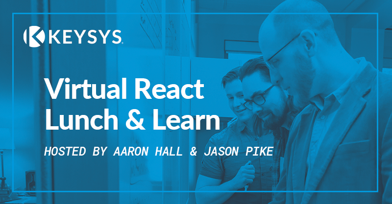 React Lunch and Learn (Remote)