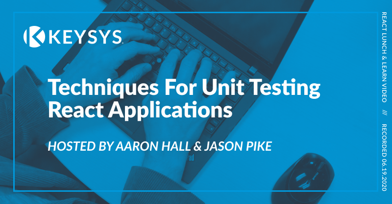 Techniques For Unit Testing React Applications (Video)