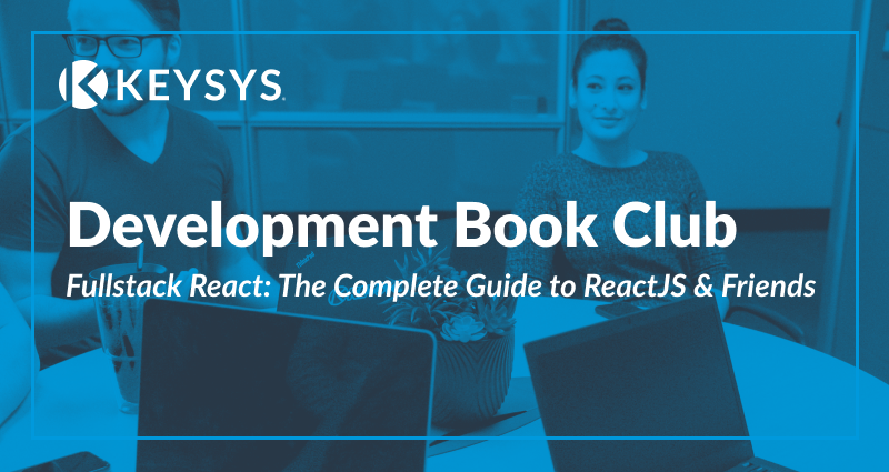 Development Book Club: Fullstack React