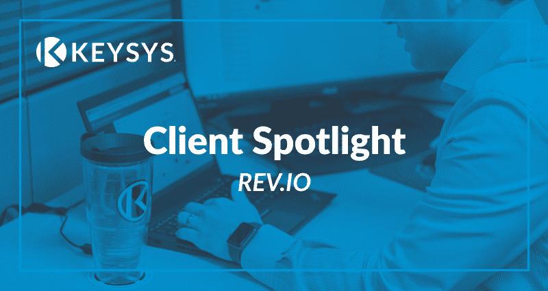 Client Spotlight : Rev.io