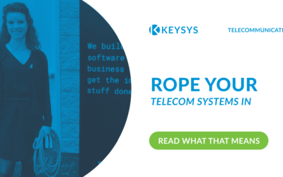 Rope Your Telecom Systems In