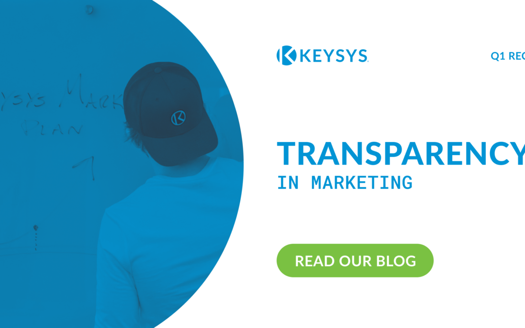 Transparency in Marketing (Q1 Recap)
